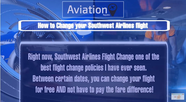 How to Change your Southwest Airlines flight